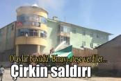 AK Parti ilçe binasını ateşe verdiler