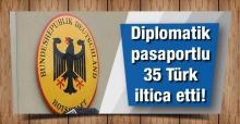 Diplomatik pasaportlu 35 kişi Almanya'ya iltica etti