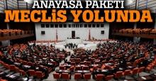 Anayasa paketi Meclis yolunda