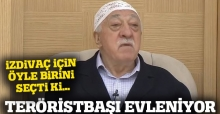 Teröristbaşı Gülen evleniyor