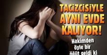 Hakimden cinsel istismar mağduru genç kıza nasihat: Kurda kuşa yem olma