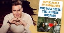 Mustafa Ceceli büyük aşkla evlenmişti tek celsede boşandı.