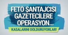 Bomba iddia! FETÖ şantajcısı gazetecilere operasyon geliyor