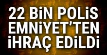 Emniyet'ten ihraç edilen polis sayısı belli oldu (İade edilen polislerin listesi)