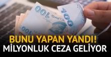15 bin liradan 1 milyon liraya kadar idari para cezası verilecek