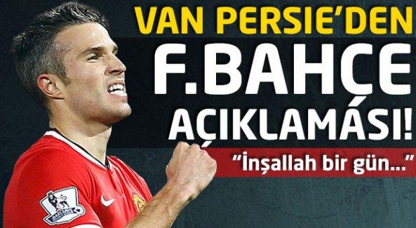Van Persie'den flaş Fenerbahçe açıklaması!