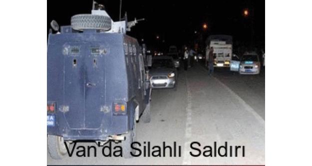 Van'da polislere silahlı saldırı