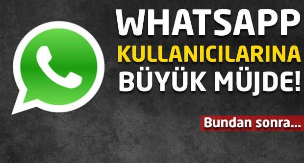 Whatsapp kullanıcılarına büyük müjde! Bundan sonra...