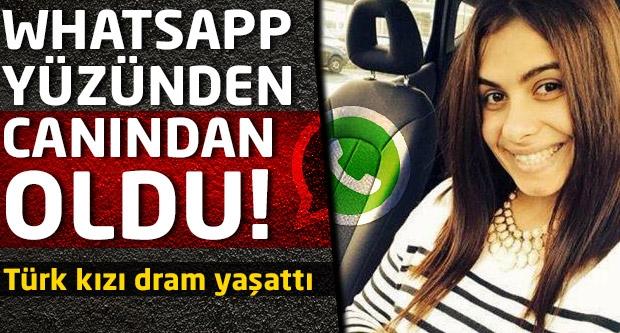 Whatsapp yüzünden canından oldu!