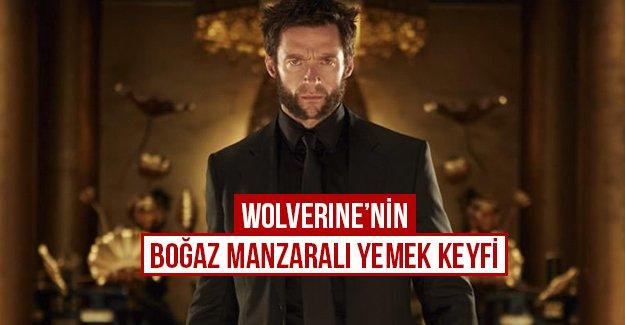 Wolverine'nin boğaz manzaralı yemek keyfi...