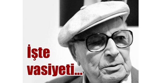 Yaşar Kemal'in okuruna vasiyeti