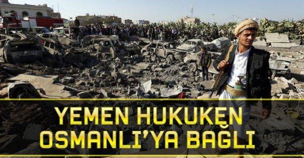 Yemen hukuken Osmanlı'ya bağlı