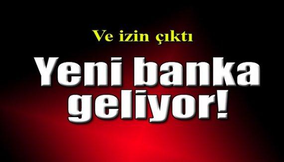 Yeni banka geliyor!