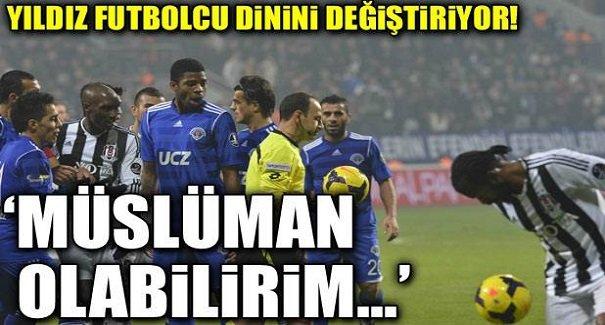 Yıldız futbolcu müslüman oluyor...