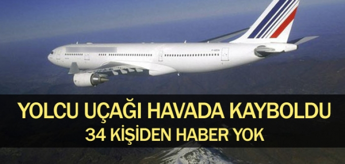 Yolcu uçağı kayboldu !