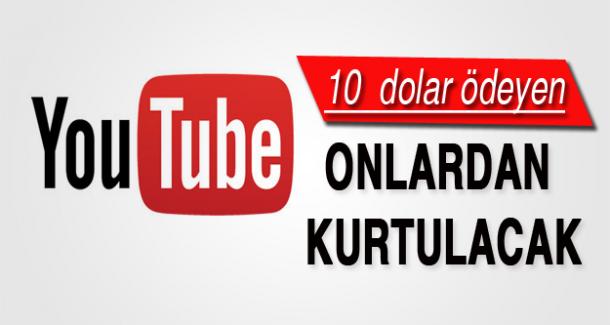 Youtube'a 10 dolar ödeyen...
