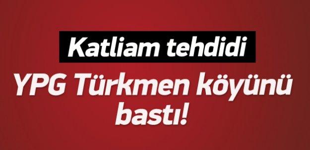 YPG Türkmen köyünü bastı