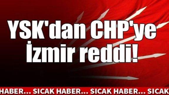 YSK'dan CHP'ye İzmir şoku!