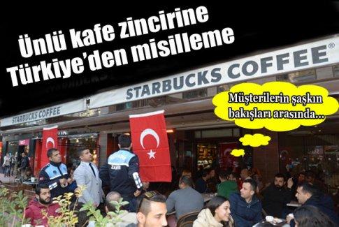 Zabıtadan Starbucks'a Türk bayrağı operasyonu