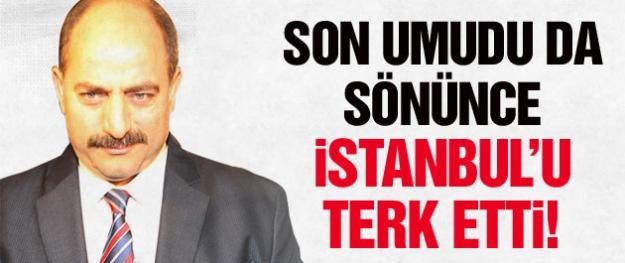 Zekeriya Öz umudu kesti İstanbul'u terk etti!