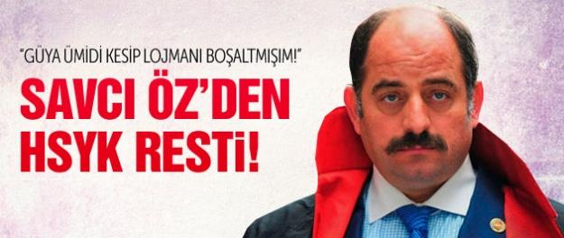 Zekeriya Öz'den HSYK ve lojman resti!