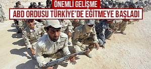 ABD : Türkiye'de eğitime başladık